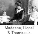 Madessa, Lionel and Thomas Wolfe, Jr.