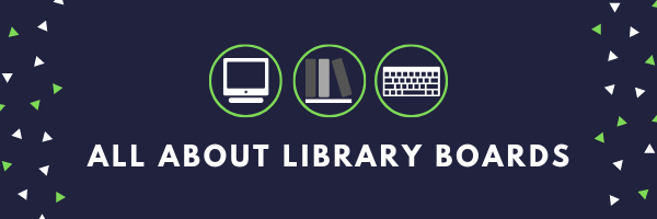 "Blue background with white text ""All about library boards"" with three small icons above: computer, book, keyboard"