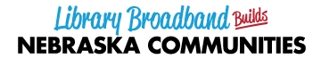 Library Broadband Builds Nebraska Communities